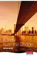 A View from the Bridge (Heinemann Plays For 14-16+)
