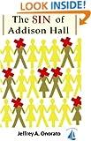 The SIN of Addison Hall