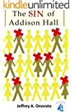 The SIN of Addison Hall