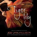 Tiger Lily | Jodi Lynn Anderson