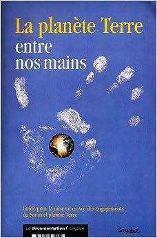 La planete Terre entre nos mains: Conference des Nations