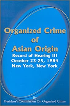 Organized groups Asian crime