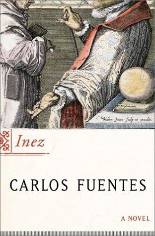 Inez, CARLOS FUENTES, MARGARET SAYERS PEDEN