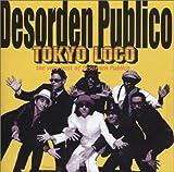 CD - Tokyo Loco von Desorden Publico