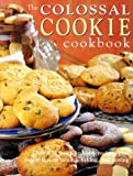 Colossal Cookie Cookbook (0785810528) by Cohen, Elizabeth Wolf