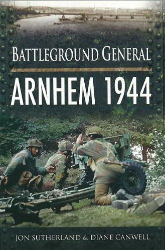 Battleground General: Arnhem 1944