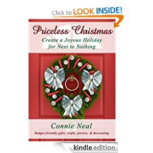 Priceless Christmas: Create a Joyous Holiday for Next to Nothing (Priceless Holidays)