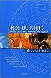echange, troc Collectif - Guide Bleu : Inde du Nord : Vallée du Gange - Marches du Deccan