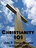 img - for Christianity 101 (Bible Studies for new Christians) book / textbook / text book