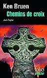 Chemins de croix. Une enquête de Jack Taylor par Bruen