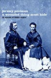 A Wounded Thing Must Hide: In Search of Libbie Custer (1582341214) by Jeremy Poolman
