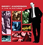 Gerry Anderson: A Life in Pictures
