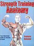 Strength training anatomy /