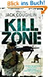 Kill Zone: A Sniper Novel (Gunnery Se...