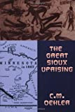 img - for The Great Sioux Uprising book / textbook / text book