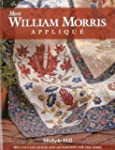 More William Morris Applique: Spectac...