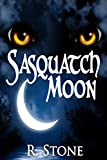 Sasquatch Moon (The Moon Watchers Book 1)