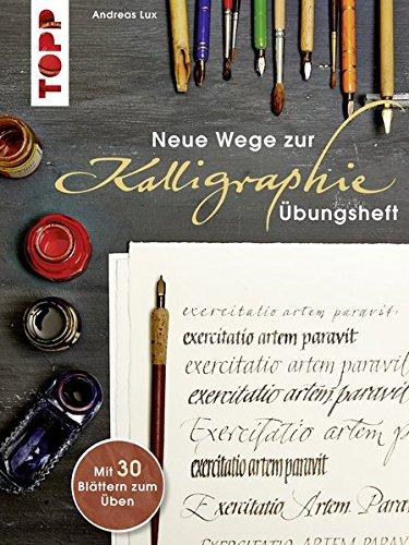 ubungsheft-neue-wege-zur-kalligraphie