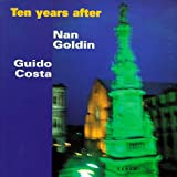 Nan Goldin: Ten Years After : Naples 1986-1996