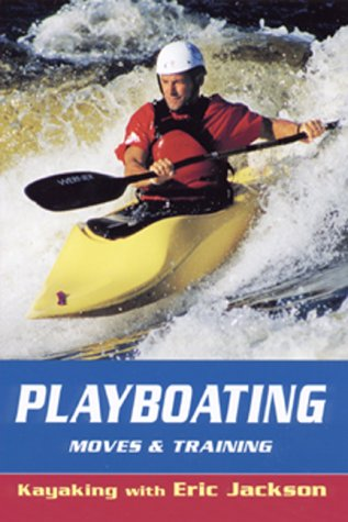 Playboating (Kayaking with Eric Jackson)