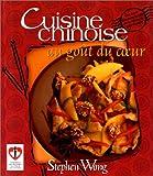 echange, troc Wong - Cuisine chinoise :au goût du coeur