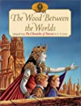 The Wood Between the Worlds (World of...
