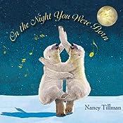 On the Night You Were Born | [Nancy Tillman]