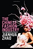 The Chinese Fashion Industry: An Ethnographic Approach