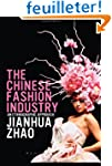 The Chinese Fashion Industry: An Ethn...