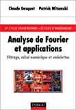 Analyse de Fourier et applications : Filtrage, calcul num�rique et ondelettes