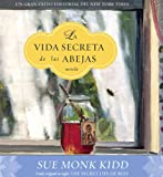 Cover of La Vida Secreta de las Abejas = Secret Life of Bees by Sue Monk Kidd 1598870017