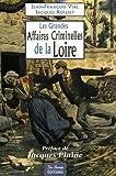 """Afficher """"Les Grandes affaires criminelles de la Loire"""""""