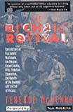 The Archaic Revival: Speculations on Psychedelic Mushrooms, the Amazon, Virtual Reality, UFOs, Evolution, Shamanism, the Rebirth of the Goddess, and the End of History (0062506137) by Terence Mckenna