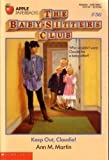 Keep Out, Claudia! (Baby-Sitters Club) (0590456571) by Martin, Ann M.