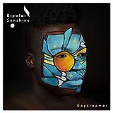 Bipolar Sunshine - Daydreamer