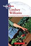 img - for Lindsey Williams (Young Heroes (Kidhaven)) book / textbook / text book