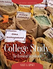 College Study The Essential Ingredients by Sally A. Lipsky