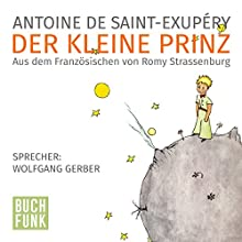 Der kleine Prinz (       UNABRIDGED) by Antoine de Saint-Exupéry Narrated by Wolfgang Gerber