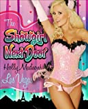 The Showgirl Next Door: Holly Madisons Las Vegas