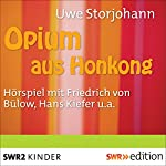 Opium aus Hongkong | Uwe Storjohann
