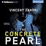 The Concrete Pearl | Vincent Zandri
