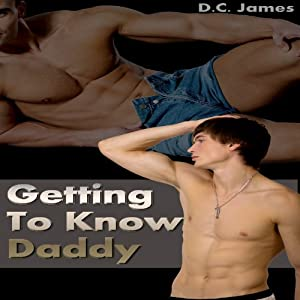 Getting to Know Daddy Audiobook
