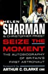 Seize the Moment: The Autobiography o...