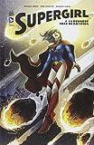 Supergirl tome 1