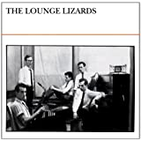 The Lounge Lizardsby Lounge Lizards