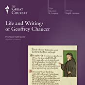 The Life and Writings of Geoffrey Chaucer | [The Great Courses, Seth Lerer]