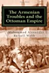 The Armenian Troubles and the Ottoman...