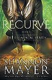 Recurve (The Elemental Series) (Volume 1)