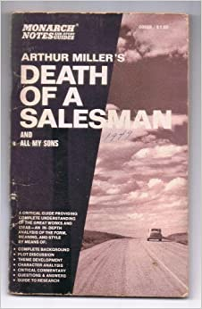 a study of death of a salesman by arthur miller Critical analysis-death of a salesman -arthur miller arthur miller (oct 1950-feb 2005) was, in all probability, one of the greatest playwrights of contemporary.
