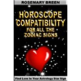 Horoscope Compatibility For All The Zodiac Signs (How To Find Love In Your Astrology Star Sign)di Dating Valentine